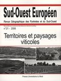 Philippe Dugot et Mayté Banzo - Sud-Ouest Européen N° 21, 2006 : Territoires et paysages viticoles.