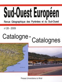David Giband - Sud-Ouest Européen N° 28/2009 : Catalogne-Catalognes.