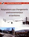 Julien Rebotier - Sud-Ouest Européen N° 37-2014 : Adaptation aux changements environnementaux et territoires.