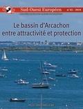 Mayté Banzo et Clarisse Cazals - Sud-Ouest Européen N° 45/2018 : Le bassin d'Arcachon entre attractivité et protection.