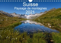 Sandra Schaenzer - CALVENDO Nature  : Suisse - Paysage de montagnes 2021 (Calendrier mural 2021 DIN A4 horizontal) - Un voyage à travers toutes les saisons en Suisse (Calendrier mensuel, 14 Pages ).