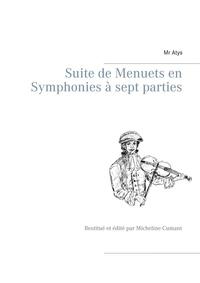 Suite de menuets en symphonies à sept parties - Restitué et édité par Micheline Cumant.pdf