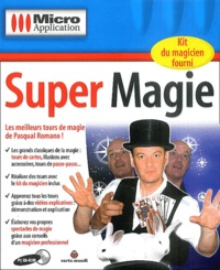 Editions Micro Application et Pasqual Romano - Super Magie - CD-ROM.