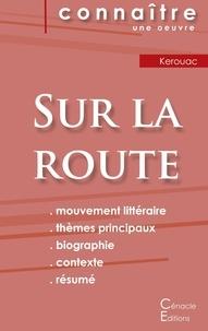 Jack Kerouac - Sur la route - Fiche de lecture.