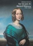 Véronique Winther - Sur les pas de Marie O'Mahony - Morte en odeur de sainteté.