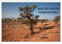 Cyril Rakowski - Sur les pistes namibiennes (Calendrier mural 2020 DIN A4 horizontal) - À la découverte de la Namibie (Calendrier mensuel, 14 Pages ).