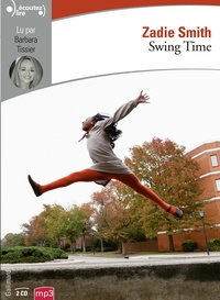 Zadie Smith - Swing Time. 2 CD audio MP3