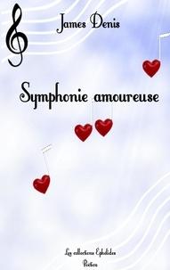 James Denis - Symphonie amoureuse.