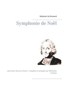 Sébastien de Brossard - Symphonie de Noël.