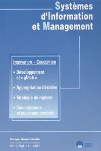 Ahmed Bounfour et Eddie Soulier - Systèmes d'Information et Management Volume 12 N° 1/2007 : Innovation, conception et systèmes d'information : le chaînon manquant.