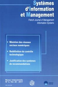 Régis Meissonier - Systèmes d'Information et Management Volume 22 N° 2/2017 : Maintien des réseaux sociaux numériques.