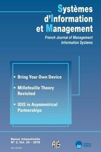 François de Corbière - Systèmes d'Information et Management Volume 24, N° 2/2019 : Bring Your Own Device ; Millefeuille Theory Revisited ; IOIS in Asymmetrical Partnerships.
