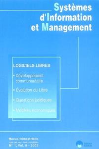 Frantz Rowe et Jacky Akoka - Systèmes d'Information et Management Volume 8 N° 1/2003 : Logiciels libres.