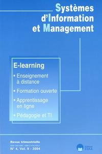 Frantz Rowe et Jacky Akoka - Systèmes d'Information et Management Volume 9 N° 4/2004 : E-learning.