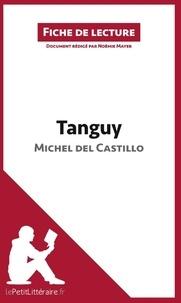 Michel del Castillo et Noémie Mayer - Tanguy.