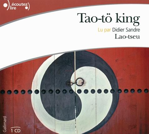 Lao-tseu - Tao-tö king. 1 CD audio