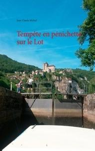 Jean-Claude Michel - Tempête en pénichette sur le Lot.