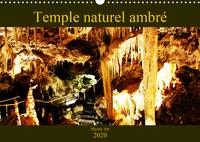 Carine Dito - Temple naturel ambré (Calendrier mural 2020 DIN A3 horizontal) - Photographies d'une cavité souterraine (Calendrier mensuel, 14 Pages ).