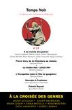 Pierre Charrel - Temps Noir N° 17 : A la croisée des genres... - Polar, fantastique et science-fiction.