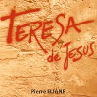 Pierre Eliane - Teresa de Jésus. 1 CD audio