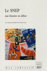 Michaël Attali et Benoît Caritey - Territoires Contemporains Cahiers de l'IHC N° 9, 2005 : Le SNEP - Une histoire en débat.