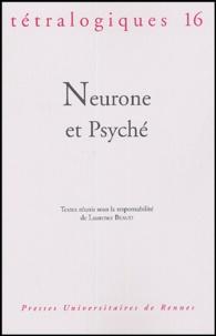 Laurence Beaud - Tétralogiques N° 16, 2004 : Neurone et Psyché.