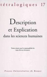 Attie Duval-Gombert et Michael Herrmann - Tétralogiques N° 17, 2006 : Description et explication dans les sciences humaines.