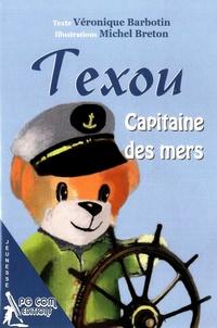 Véronique Barbotin - Texou - Capitaine des mers.