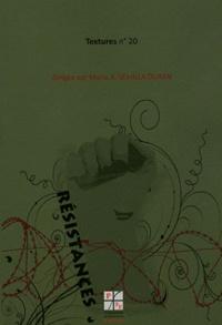 Maria Semilla Duran - Textures N° 20 : Résistances.