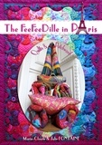 Julie Fontaine et Marie-Claude Fontaine - The feefeedille in paris - Quilts and patchwork.