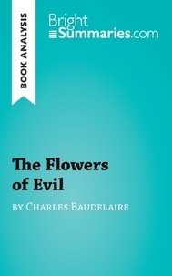 Charles Baudelaire - The flowers of evil.