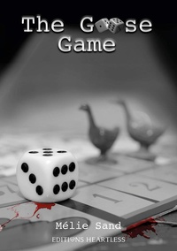 Mélie Sand - The Goose Game.