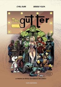 Cyril Durr et Sergio Yolfa - The Gutter.