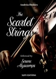 Andréa Deslacs - The Scarlet Strings.