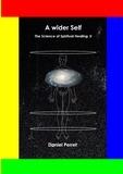 Daniel Perret - The science of spiritual healing - Tome 2.