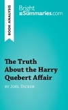 Joël Dicker - The truth about the Harry Quebert affair.
