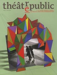 Marguerite Chabrol et Tiphaine Karsenti - Théâtre/Public N° 204, Avril-juin 2 : Entre théâtre et cinéma : recherches, inventions, expérimentations.