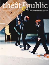 Olivier Neveux et Christophe Triau - Théâtre/Public N° 212, avril/juin 2 : Etats de la scène actuelle.