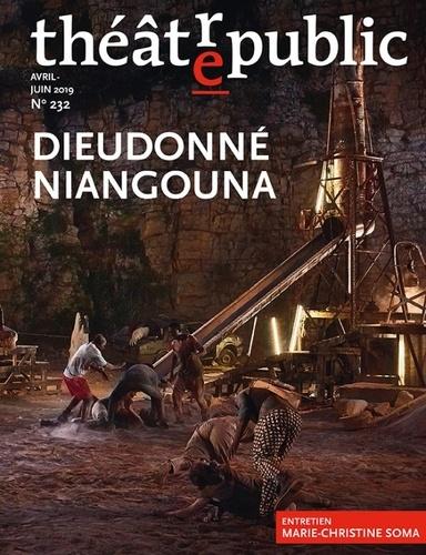 Olivier Neveux - Théâtre/Public N° 232, avril-juin 2 : Dieudonné Niangouna.