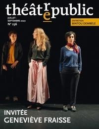 Olivier Neveux et Bernard Rothstein - Théâtre/Public N° 236, juillet-sept : Invitée : Geneviève Fraisse.
