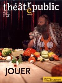 Christian Biet - Théâtre/Public N° 238, janvier-mars : Jouer.