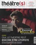 Nicolas Marc - Théâtre(s) N° 15, automne 2018 : Oui, le théâtre peut encore être utopiste.