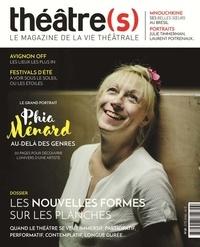 Nicolas Marc et Julie Bordenave - Théâtre(s) N° 18, été 2019 : Les nouvelles formes sur les planches.