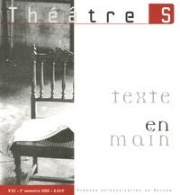 Lucien Attoun et Marie-Madeleine Mervant-Roux - Théâtres en Bretagne N° 22, 2e semestre 2 : Texte en main.