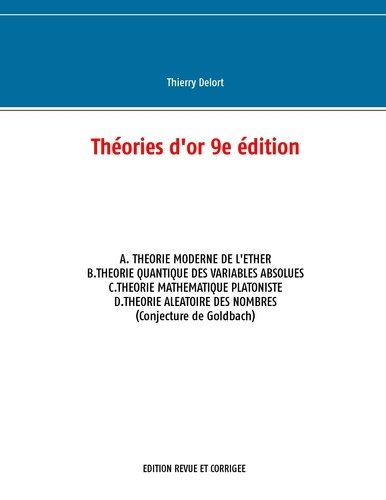 Thierry Delort - Théories d'or.