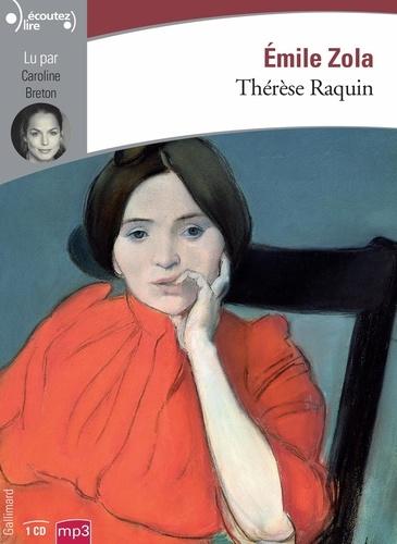 Thérèse Raquin  avec 1 CD audio MP3