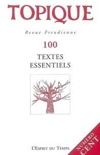 Piera Aulagnier et Jean-Paul Valabrega - Topique N°100, 2008 : Textes essentiels.