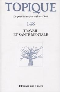 Sophie de Mijolla-Mellor - Topique N° 148, mars 2020 : Travail et santé mentale.