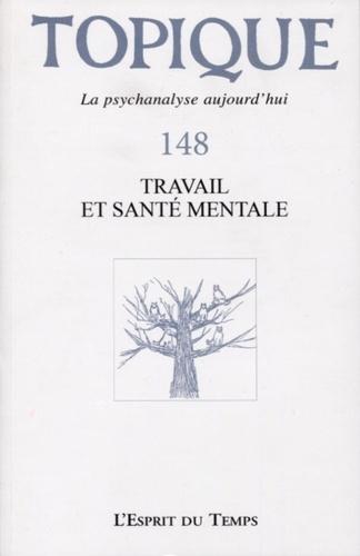 Topique N° 148, mars 2020 Travail et santé mentale