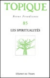 Sophie de Mijolla-Mellor et Odon Vallet - Topique N° 85 Décembre 2003 : Les spiritualités.